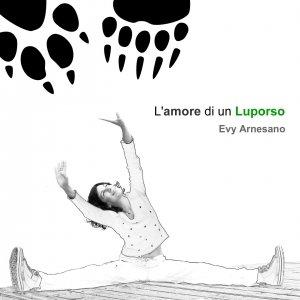 album L'amore di un luporso (singolo) - Evy Arnesano