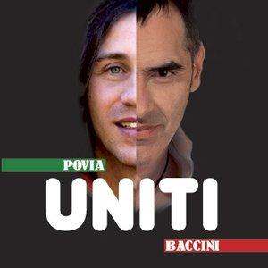 album Uniti (con Francesco Baccini) - Povia