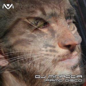 album Primo Disco - Dj Minaccia
