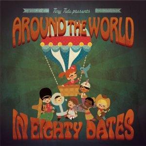 album Around The World In 80 Dates - Tiny Tide