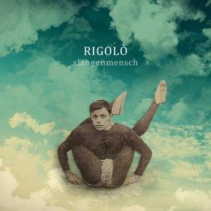 album Slangenmensch - rigolò
