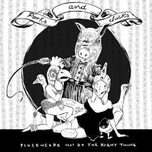 album PORKS and CHICKS - PlusEnsure