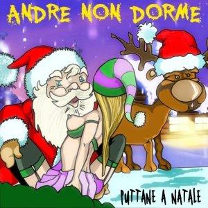 album Puttane a Natale - Andre NON Dorme