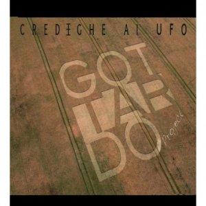 album Credeghe ai ufo - Gottardo Project