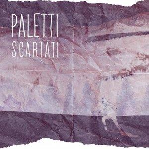 album Scartati - Paletti