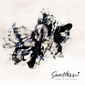 album Speak to the bone - Gentless3