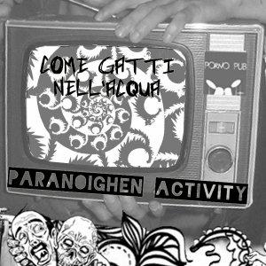 album Paranoighen Activity - Come Gatti nell'Acqua