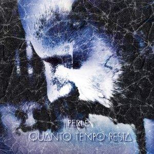 album Quanto Tempo Resta - Perlé