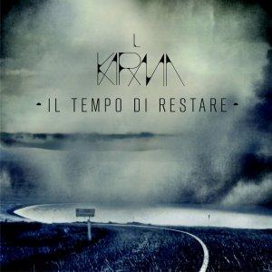 album Il tempo di restare - Il Karma