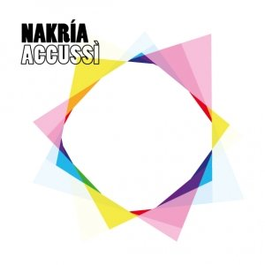 album Accussì - Nakria