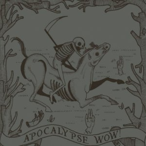 album Apocalypse Wow - Compilation