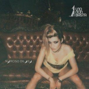 album Narciso Dilaga - unononbasta