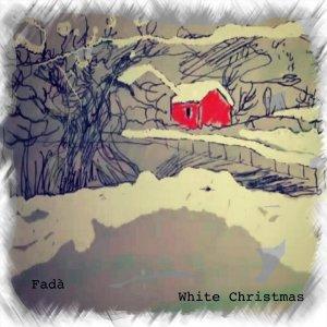 album White Cristmas (cover Fadà) - Fadà