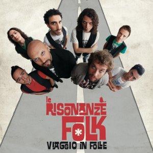 album Viaggio in folle - le Risonanze Folk
