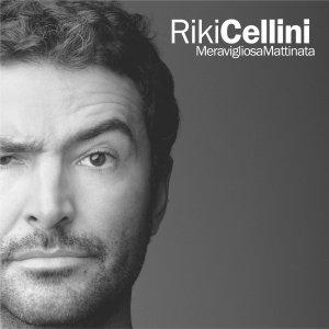album Meravigliosa Mattinata - Riki Cellini