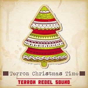 album Terron Christmas Time [SINGLE] - Terron Rebel Sound