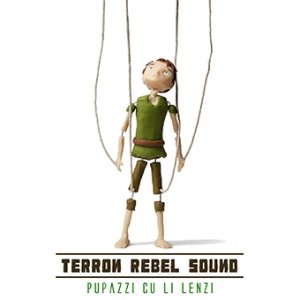 album Pupazzi Cu Li Lenzi - Terron Rebel Sound
