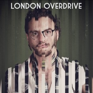 album London Overdrive - London Overdrive