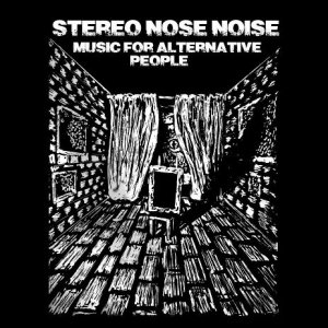 album Music for alternative people EP - Stereo Nose Noise