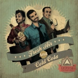 album Fresh Air and Cold Cola - Dossi Artificiali