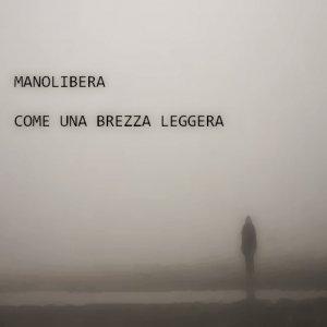 album Come una brezza leggera - Manolibera