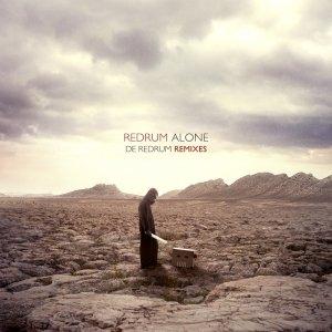 album De Redrum Remixes (Esce il 12 Aprile) - Redrum Alone