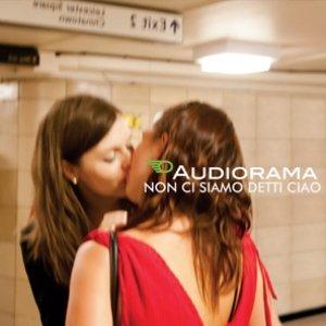 album Non ci siamo detti ciao - Audiorama (ex Suburbia)