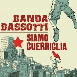 album Siamo guerriglia - Banda Bassotti