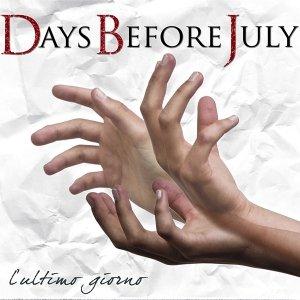 album L'Ultimo Giorno - Days Before July