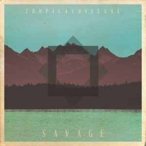 album Savage [ep] - Tropical Disease
