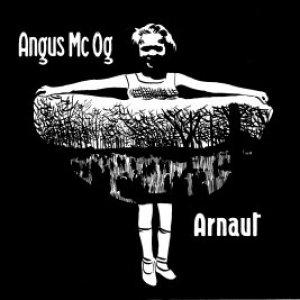 album Arnaut - Angus Mc Og