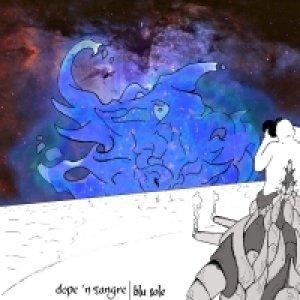 album Blu sole - dope 'n sangre