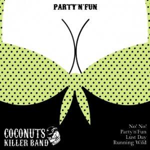 album PARTY 'N' FUN _demo 2013_ - Coconuts Killer Band