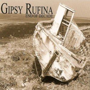 album End of Decade - Gipsy Rufina