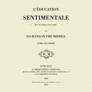 album L'éducation sentimentale - DA HAND IN THE MIDDLE