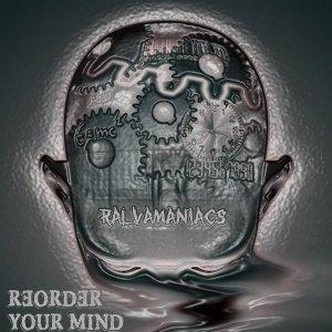 album Reorder Your Mind - Ralvamaniacs
