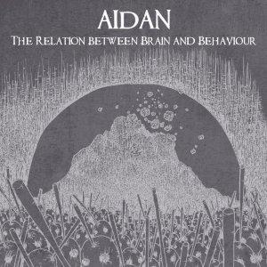 album The relation between brain and behaviour - Aidan