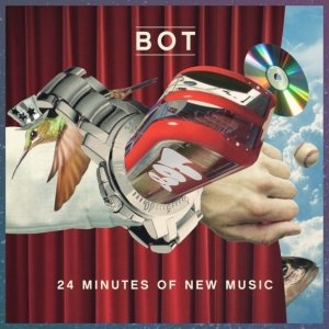 album 24 minutes of new music - Bot