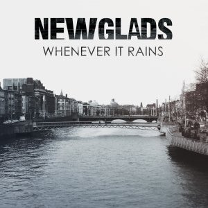 album Whenever It Rains - NEWGLADS