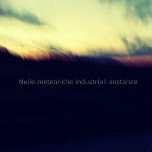 album Nelle Meteoriche Industriali Sostanze - Motherside
