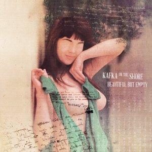 album Beautiful But Empty - Kafka On The Shore