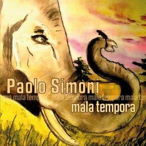 album Mala tempora - Paolo Simoni