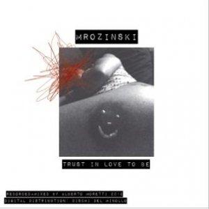 album Trust In Love To Be - MROZINSKI