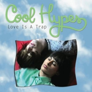 album Love Is A Trap - Cool Hypes