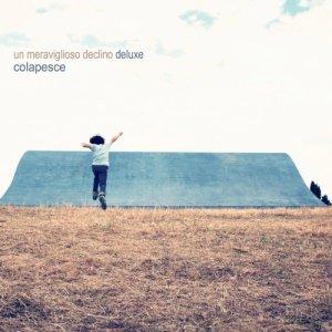 album Un meraviglioso declino (Deluxe) - Colapesce