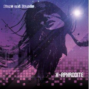 album Stars&Bounds - X-Aphrodite