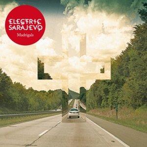 album Madrigals - Electric Sarajevo