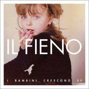 album I Bambini Crescono EP - Il Fieno