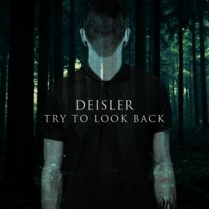 album try to look back - deisler official page