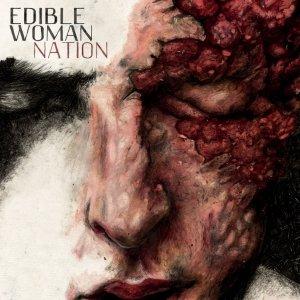 album Nation - Edible Woman